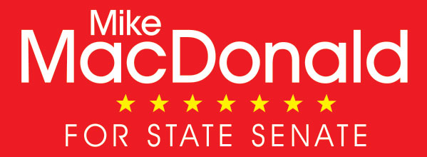 Elect Mike MacDonald for State Senate